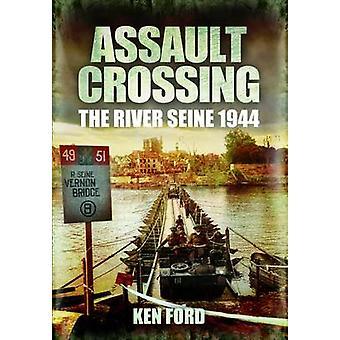 Travesía - el Sena 1944 por Ken Ford - Bo 9781848845763 de asalto