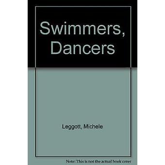 Simmare - dansare av Michele Leggott - 9781869400552 bok