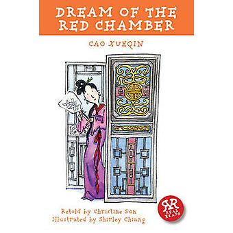 Dream of the Red Chamber by Xueqin Cao - Christine Sun - Shirley Chia