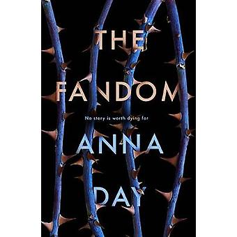 The Fandom by Anna Day - 9781910655672 Book