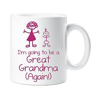Mam zamiar być wielki babcia znowu kubek