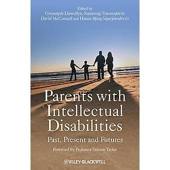 Eltern mit geistiger Behinderung - Vergangenheit - Gegenwart und Zukunft von
