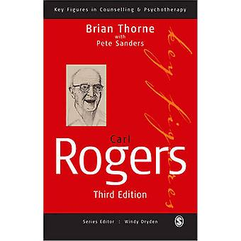 Carl Rogers (3rd Revised edition) by Brian Thorne - Pete Sanders - 97