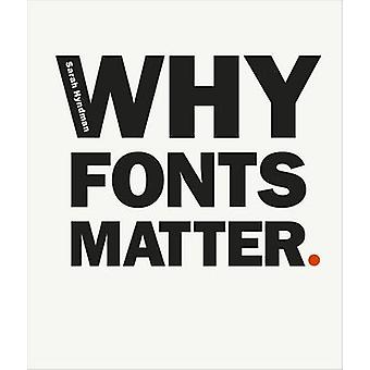 Why Fonts Matter by Sarah Hyndman - 9780753557235 Book