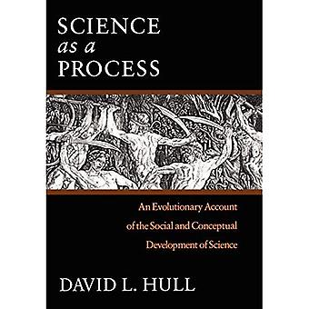 Wissenschaft als Prozess: evolutionäre Rechenschaft über die sozialen und konzeptionelle Entwicklung der Wissenschaft