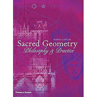 Sacred Geometry: Philosophy and Practice (Art & Imagination)