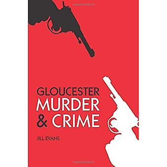 Gloucester murha & rikollisuuden