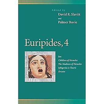 Euripides, 4: Ion, lapset Herakles, hulluuden Herakles, Ifigeneia Auliissa Orestes