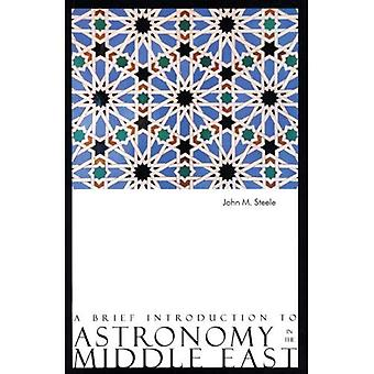 Een korte kennismaking met de astronomie in het Midden-Oosten
