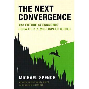 La Convergence suivante: L'avenir de la croissance économique dans un monde de plusieurs vitesses