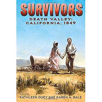 Death Valley: Kalifornien, 1849 (Überlebenden)