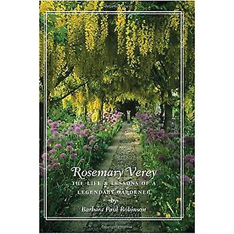 Rosemary Verey: The Life and Lessons of a Legendary Gardener