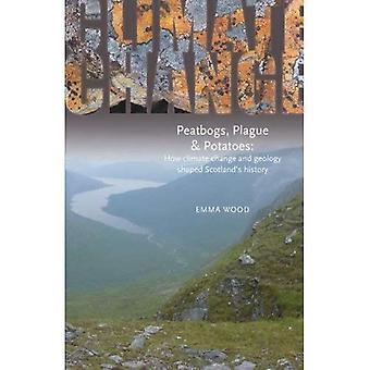 Odinico, peste e patate: come il cambiamento climatico e geologia a forma di storia della Scozia: An storia ambientale della pre-industriale Scozia