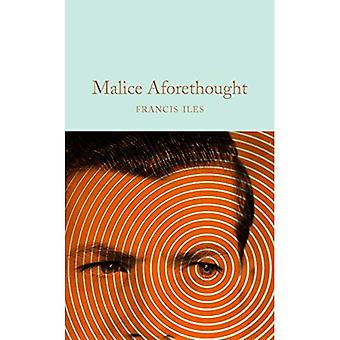 Malice Aforethought (Macmillan Collector's Library)