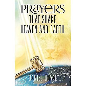 Gebete, die Himmel und Erde erschüttern