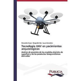 Tecnologa UAV en yacimientos arqueolgicos by Farjas Mercedes