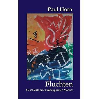 Fluchten av Horn & Paul