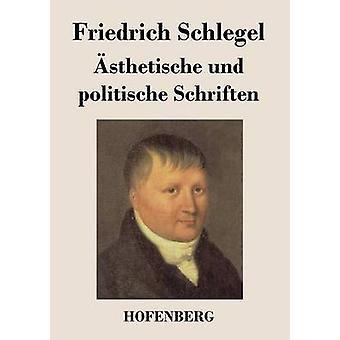 sthetische und politische Schriften av Friedrich Schlegel