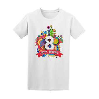 Happy Birthday Number 8 Tee Men's -Image by Shutterstock
