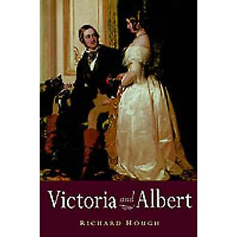 Victoria and Albert by Richard Hough - 9780312303853 Book