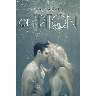Of Triton by Anna Banks - 9781250003331 Book