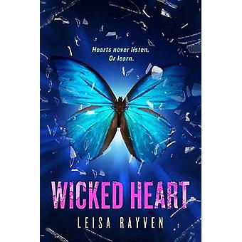 Wicked Heart by Leisa Rayven - 9781250065988 Book