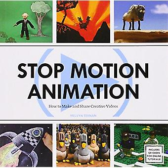 Stop Motion Animation - How to Make and Share Creative Videos by Melvy