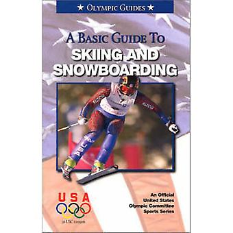 A Basic Guide to Skiing and Snowboarding by Mark Maier - 978158000086