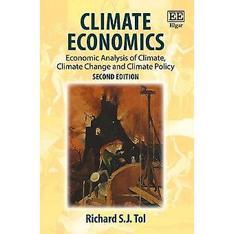 Climate Economics - Economic Analysis of Climate - Climate Change and