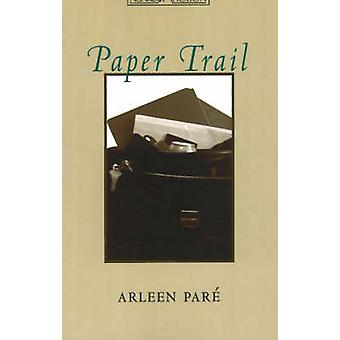 Paper Trail by Arleen Pare - 9781897126134 Book