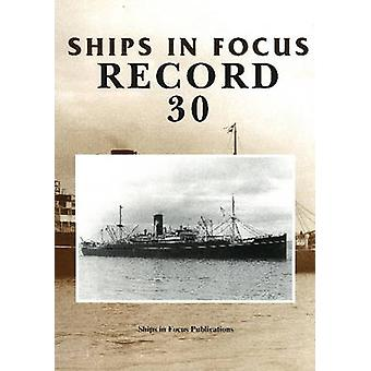 Ships in Focus Record 30 by Ships In Focus Publications - 97819017037