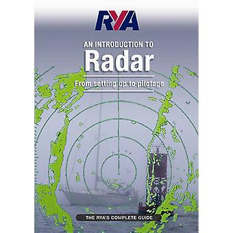 RYA Introduction to Radar - The RYA'S Complete Guide by Royal Yachting