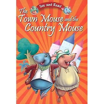 The Town Mouse & the Country Mouse by Pegasus - 9788131918753 Book