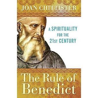 Rule of Benedict by Joan Chittister