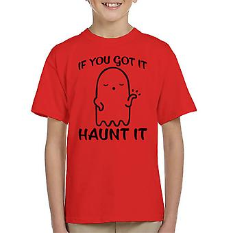 If You Got It Haunt It Halloween Kid's T-Shirt