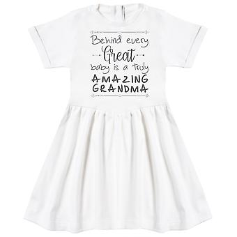 Behind Every Great Baby Is A Truly Amazing Grandma Baby Dress