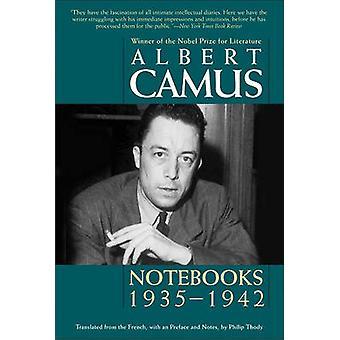 Notebooks 19351942 by Camus & Albert