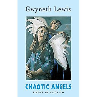 Chaotic Angels: Collected Poems