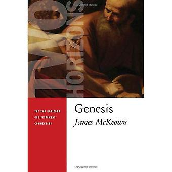 Genesis (Two Horizons New Testament Commentaries)