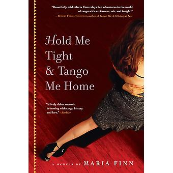 Hold Me Tight and Tango Me Home by Finn & Maria