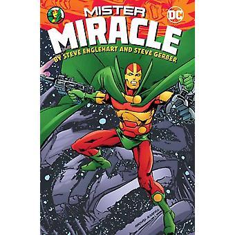 Mister Miracle by Steve Englehart and Steve Gerber by Englehart & SteveRogers & Marshall