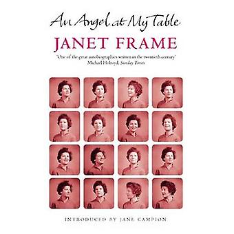 An Angel at My Table - The Complete Autobiography by Janet Frame - Jan