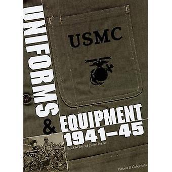 The Marine Corps Uniforms & Equipment 1941-45 - Uniforms - Equipment -