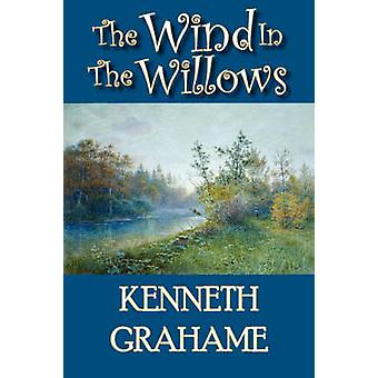 The Wind in the Willows by Grahame & Kenneth