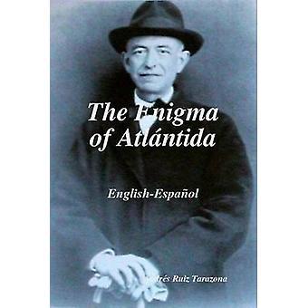 The Enigma of Atlntida by Tarazona & Andrs Ruiz