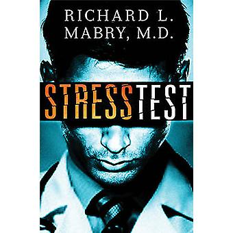 Stresstest door Richard Mabry