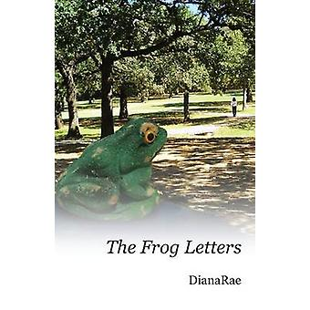 The Frog Letters by Dianarae