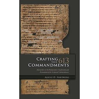 Crafting the 613 Commandments by Friedberg & Albert D.
