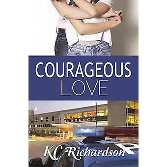 Courageous Love by Richardson & KC
