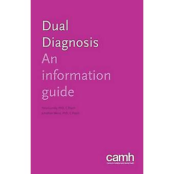 Dual Diagnosis An Information Guide by Lunsky & Yona